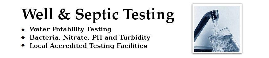 Well and Septic Testing - Home Inspection - The Pearce Group